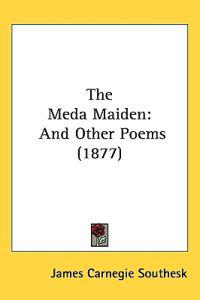 The Meda Maiden