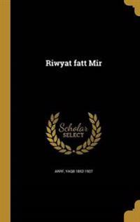 ARA-RIWYAT FATT MIR