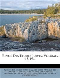 Revue Des Études Juives, Volumes 18-19...