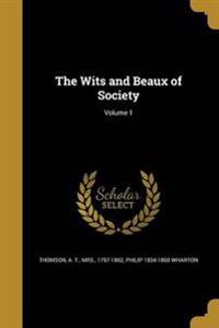 WITS & BEAUX OF SOCIETY V01