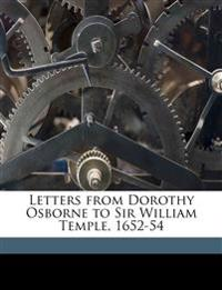 Letters from Dorothy Osborne to Sir William Temple, 1652-54