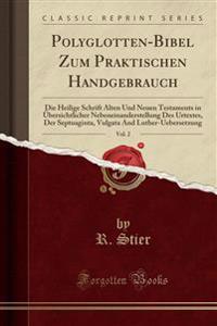 Polyglotten-Bibel Zum Praktischen Handgebrauch, Vol. 2
