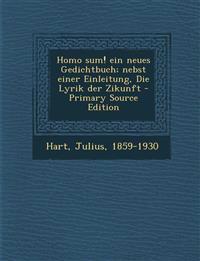 Homo sum! ein neues Gedichtbuch; nebst einer Einleitung, Die Lyrik der Zikunft