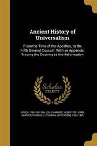 ANCIENT HIST OF UNIVERSALISM