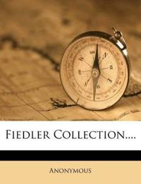 Fiedler Collection....