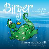 Birger : det lilla Storsjöodjuret simmar vart han vill