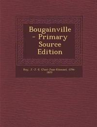 Bougainville - Primary Source Edition