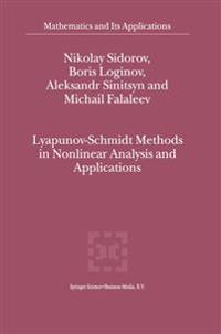 Lyapunov-schmidt Methods in Nonlinear Analysis and Applications
