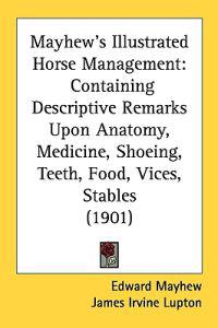 Mayhew's Illustrated Horse Management