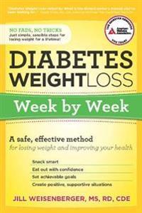 Diabetes Weight Loss: Week by Week