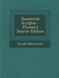 Dunantuli Gyujtes