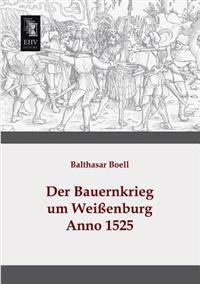Der Bauernkrieg Um Weissenburg