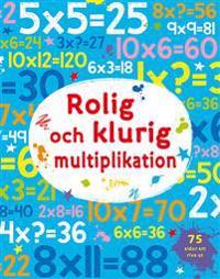 Rolig och klurig multiplikation