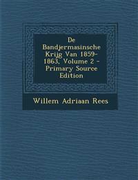 de Bandjermasinsche Krijg Van 1859-1863, Volume 2