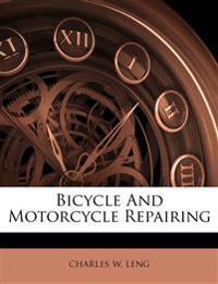 Bicycle And Motorcycle Repairing