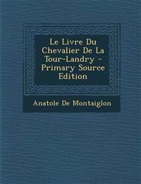 Livre Du Chevalier de La Tour-Landry