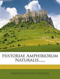 Historiae Amphibiorum Naturalis......