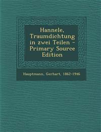 Hannele, Traumdichtung in zwei Teilen