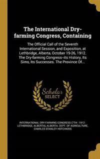 INTL DRY-FARMING CONGRESS CONT