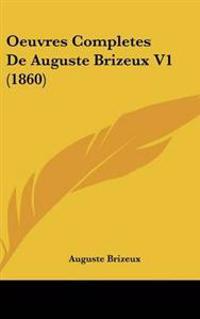 Oeuvres Completes De Auguste Brizeux