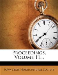 Proceedings, Volume 11...