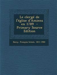 Le clergé de l'église d'Amiens en 1789