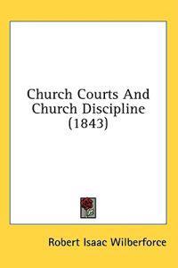 Church Courts And Church Discipline