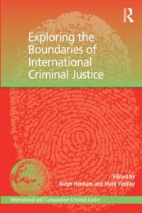 Exploring the Boundaries of International Criminal Justice