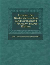 Annalen Der Niedersachsischen Landwirthschaft - Primary Source Edition
