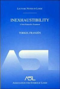 Inexhaustibility: A Non-Exhaustive Treatment