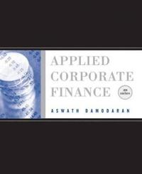 Applied Corporate Finance, 3rd Edition