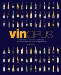 VinOpus : över 4000 av världens främsta vinproducenter och deras viner