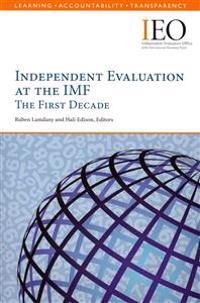 Independent Evaluation at the IMF