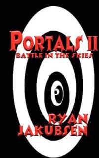 Portals II (Battle in the Skies)