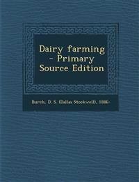 Dairy Farming - Primary Source Edition