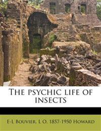 The psychic life of insects