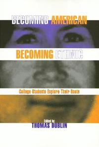 Becoming American, Becoming Ethnic