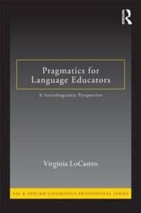 Pragmatics For Language Educators