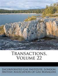 Transactions, Volume 22