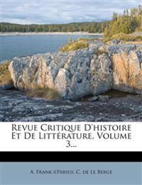 Revue Critique D'histoire Et De Littérature, Volume 3...