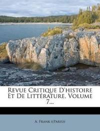 Revue Critique D'histoire Et De Littérature, Volume 7...