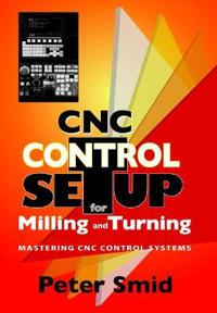 CNC Setup for Milling and Turning