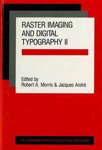 Raster Imaging and Digital Typography II
