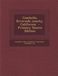 Coachella, Riverside county, California