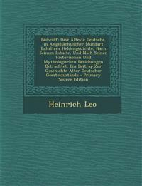 Beowulf: Dasz Alteste Deutsche, in Angelsachsischer Mundart Erhaltene Heldengedichte, Nach Seinem Inhalte, Und Nach Seinen Hist