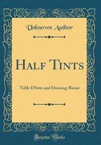 Half Tints