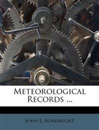 Meteorological Records ...
