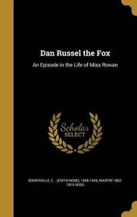 DAN RUSSEL THE FOX