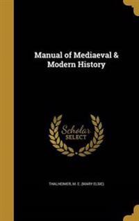 MANUAL OF MEDIAEVAL & MODERN H