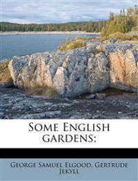 Some English gardens;